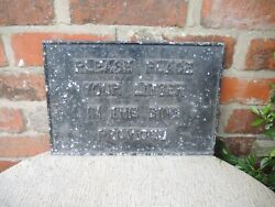 Original Vintage Cast Metal Sign Please Place Litter In The Bins Provided 742