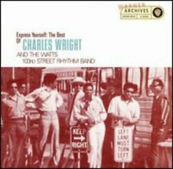 Express Yourself The Best Of Charles Wright And The Watts 103rd Street Rhythm...