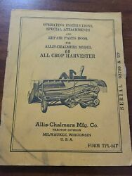 Allis Chalmers 60 All Crop Harvester Operating Part Manual Tpl86f