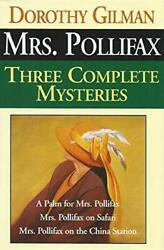 Mrs. Pollifax: Three Complete Mysteries A Palm for Mrs. Pollifax Mrs. Po...