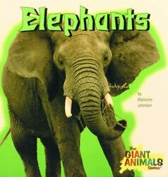 The Giant Animals: Elephants by Marianne Johnston 1997 Hardcover Never Used