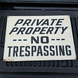 Vintage Private Property No Trespassing Meral Warning Sign A