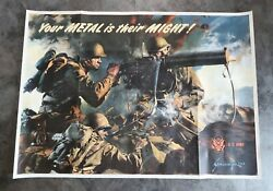 Ww2 Us Propaganda Poster Your Metal Is Their Might Home Front Army Vet Estate