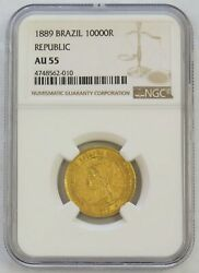 1889 Gold Brazil Republic 10,000 Reis Ngc About Uncirculated 55 Au 55