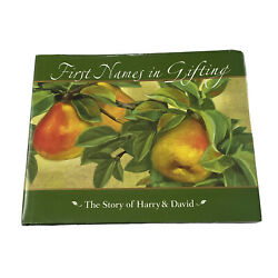 First Names in Gifting The Story of Harry and David 2009 1st edition signed
