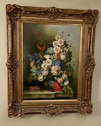 Majestic Antique Original Oil On Canvas Still Life Flowers Signed And Framed