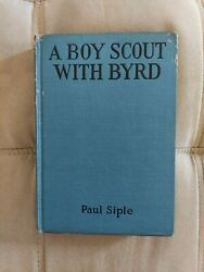 A Boy Scout With Byrd By Paul Siple 1931, Hardcover Vintage
