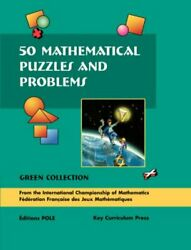 50 Mathematical Puzzles And Problems Green Collection Grades 6-12