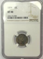 1894 Barber Dime - Ngc Xf-40 Tough Date, Strong Details