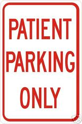 Real Patient Parking Only Road Street Traffic Signs