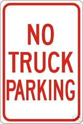Real No Truck Parking Road Street Traffic Signs