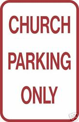 Real Church Parking Only Road Street Traffic Signs