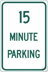 Real 15 Minute Parking Road Street Traffic Signs