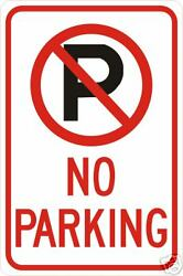 Real No Parking Road Street Traffic Signs