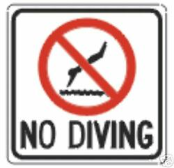Real No Diving Swimming Pool Road Street Traffic Signs