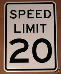 Real 24 X 30 Speed Limit 20 Road Street Traffic Sign Signs