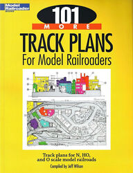 Kalmbach 101 More Track Plans Book Train Lionel Mth Layout Ho O Gauge 12443 New