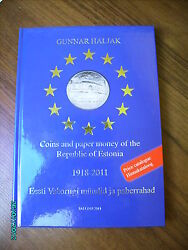 Coins And Paper Money Of The Republic Of Estonia 1918-2011 Price Catalogue