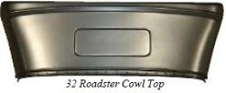 32 Ford Roadster Cowl Top Assembly With Vent And Braces 1932