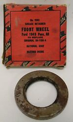 Vintage Nos Quality Built Grease Retainer Front Wheel 1593 1949 - 1953 Ford 233