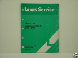 Lucas 1965 - 1976 French Car Replacement Parts Catalog