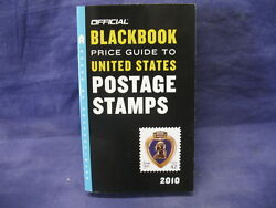 Official Blackbook Price Guide To United States Postage Stamps 2010