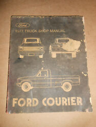 Vintage Oem 1977 Ford Courier Shop Manual 17 Chapters