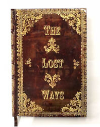 The Lost Ways HardCover special edition $47.00