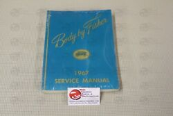 1967 67 Body By Fisher Coach Works Service Repair Assembly Manual All Body Style