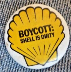 Vintage Pinback Button Shell Oil Company Boycott Shell Is Dirty