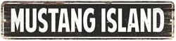 Mustang Island Vintage Look Personalized Metal Sign Chic 4x18 104180008246