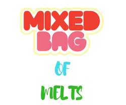 Mixed Bag of Melts