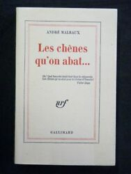 MALRAUX Les chenes qu'on abat FIRST EDITION 1971