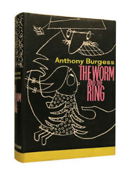 Anthony Burgess – The Worm And The Ring – First Uk Edition – 1961 – 1st Book