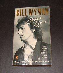 Paper Back Copy Of Stone Alone Hand Signed By Bill Wyman - Rolling Stones