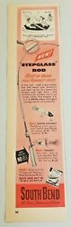1951 Print Ad South Bend Stepglass Fishing Rods Explorer And Itsaduzy Lures