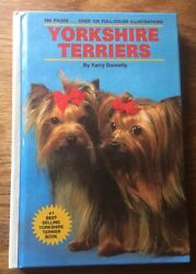 Yorkshire Terriers by Kerry Donnelly 160 pgs Over 125 Color illustrations 1988 h