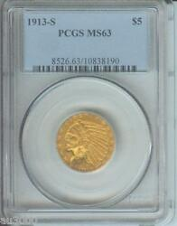 1913-S $5 INDIAN PCGS MS63 SCARCE DATE Premium Quality STUNNING