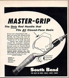 1958 Print Ad South Bend Master-grip Fishing Rods South Bend,in