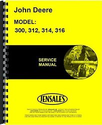 John Deere 300 312 314 316 Lawn And Garden Tractor Service Manual Jd-s-sm2104