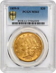 1859-S $20 PCGS MS61 - Scarce S-Mint - Liberty Double Eagle - Gold Coin