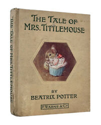 Beatrix Potter – The Tale of Mrs. Tittlemouse – First UK Edition 1910 – 1st Book