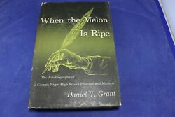 Signed When The Melon Is Ripe African American History Americus Sumter County Ga