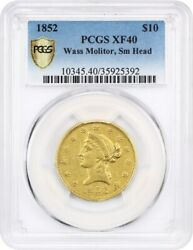 1852 Wass Molitor & Co. $10 PCGS XF40 (Small Head) Scarce Pioneer Gold Issue