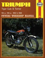 Triumph Tiger Cub and Terrier Owners Workshop Manual : '52-'68 Paperback by ...