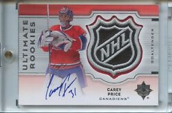 CAREY PRICE 07-08 UD ULTIMATE ROOKIES NHL SHIELD AUTO PATCH 1/1 1 of 1 RC ROOKIE
