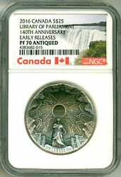 2016 Canada S25 Library Of Parliament 140th Ann Early Release Ngc Pf70 Antiqued