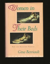 Women In Their Beds New And Selected Stories Inscribed To George Plimpton