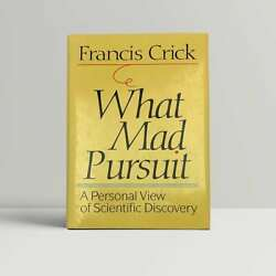 Francis Crick Andndash What Mad Pursuit Andndash First Us Edition 1988 Signed - 1st Book