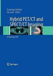 Hybrid PETCT and SPECTCT Imaging. A Teaching File (Mixed media product book 2